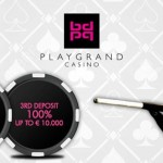 INCREDIBLE WELCOME OFFER AT PLAYGRAND CASINO